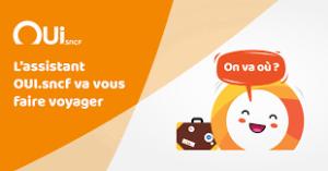 Le chatbot OuiBot de la SNCF pour  une expérience client fluide et complète