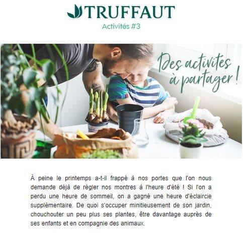 Truffaut entretient la relation avec ses clients en proposant des activités créatives