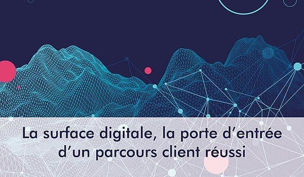 Surface digitale et parcours clients