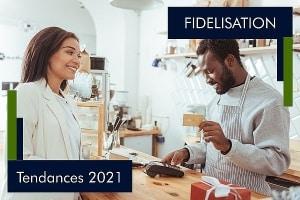 La fidélisation clients en 2021